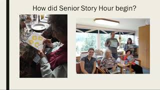 Watch Senior Story Time webinar on YouTube.